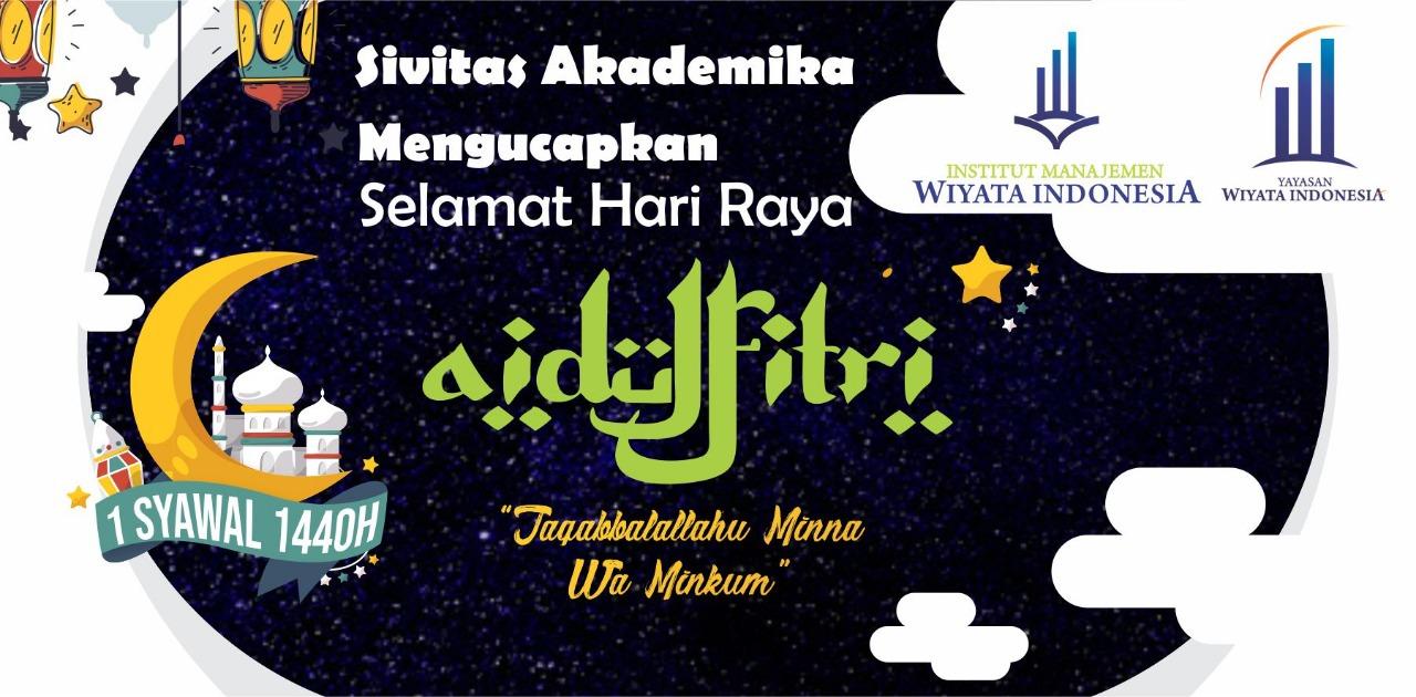 Selamat Hari Raya Idul Fitri 1440 Hijriah.